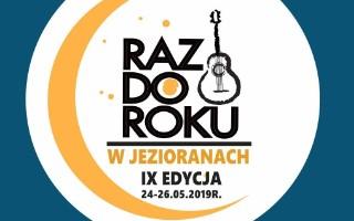 RAZ DO ROKU W JEZIORANACH 24.05.2019