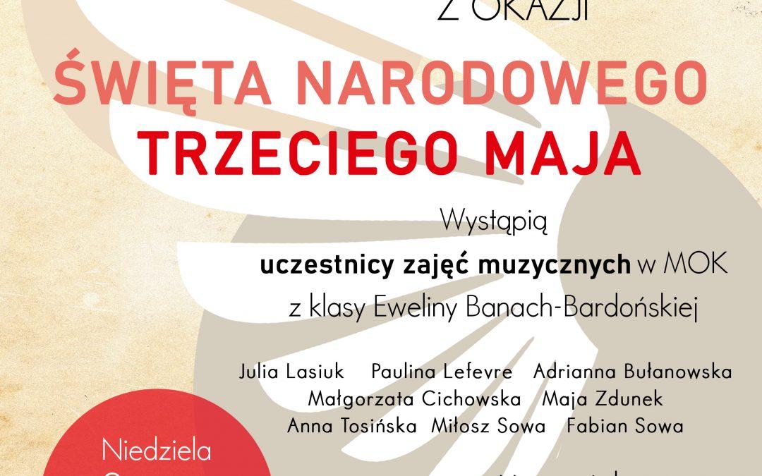 Koncert on-line w 229 rocznicę uchwalenia Konstytucji 3 Maja – niedziela , 3 maja o godz. 14.00
