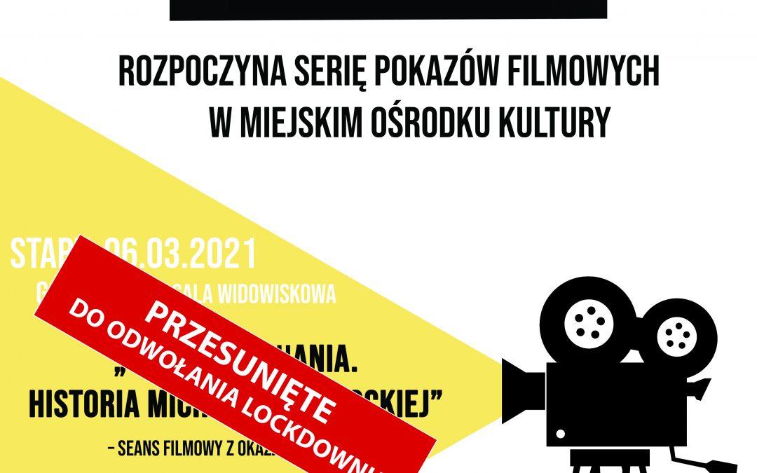 """""""Małe Kino Warmia"""" – marzec 2021 r."""