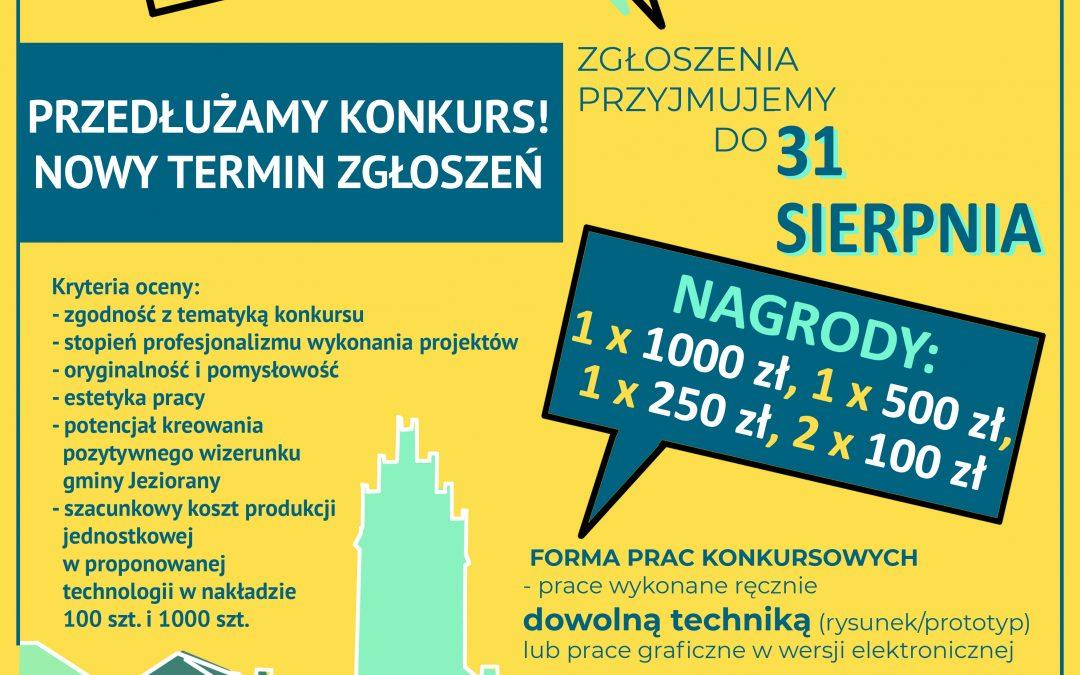 """Konkurs na """"PAMIĄTKĘ PROMUJĄCĄ GMINĘ JEZIORANY"""" – przedłużony termin nadsyłania prac do 31 sierpnia 2021 r."""