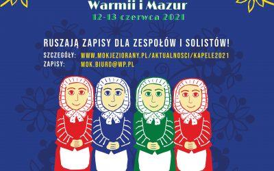 Zapisy na XXXVI Wojewódzki Przegląd Kapel i Zespołów Śpiewaczych Warmii i Mazur 2021