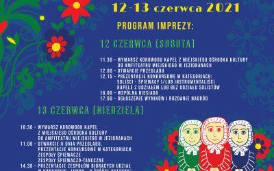 XXXVI Wojewódzki Przegląd Kapel i Zespołów Śpiewaczych  Warmii i Mazur, 12-13 czerwca 2021 r.