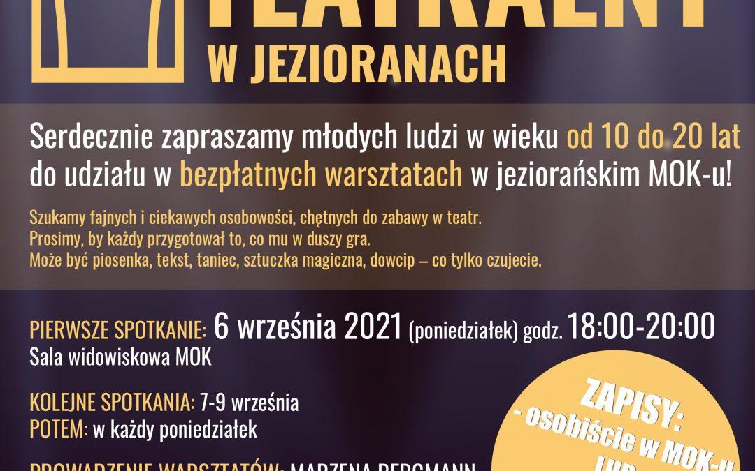 Goniec Teatralny – warsztaty teatralne dla dzieci i młodzieży, od 6.09.2021