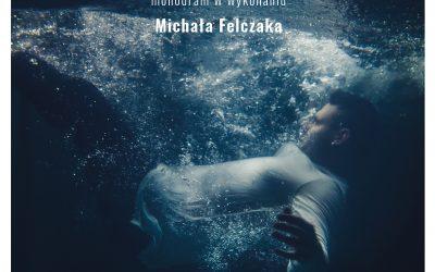 """Teatr Jaracza – Monodram """"Stopklatka"""" – Malina Prześluga, Michał Felczak – 26.09.2021"""